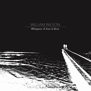 William Wilson - Whispers: A Scar Is Born 1 - fanzine