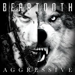 Beartooth - Aggressive 10 - fanzine