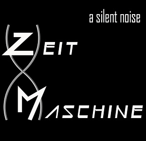 A Silent Noise - ZeitMaschine / The Wake 1 - fanzine