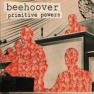 Beehoover - Primitive Powers 10 - fanzine