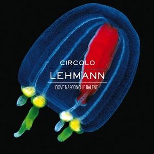 Circolo Lehmann - Dove Nascono Le Balene 1 - fanzine