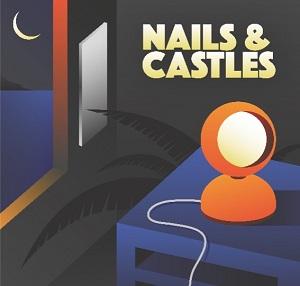 Nails & Castles - Nails & Castles 1 - fanzine