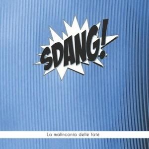 Sdang! - La Malinconia Delle Fate 10 - fanzine