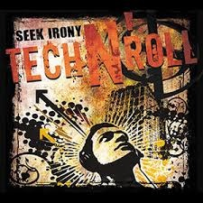 Seek Irony - Tech'n'Roll 8 - fanzine