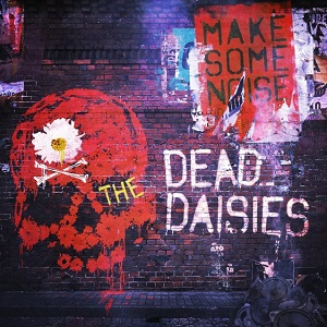 The Dead Daisies - Make Some Noise 4 - fanzine