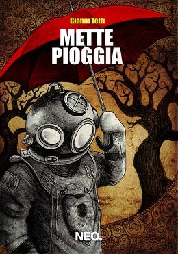 Gianni Tetti - Mette Pioggia 1 - fanzine