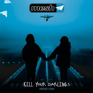 Mesh – Kill Your Darlings 1 - fanzine