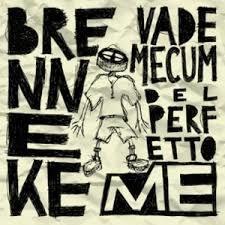Brenneke - Vademecum Del Perfetto Me 1 - fanzine