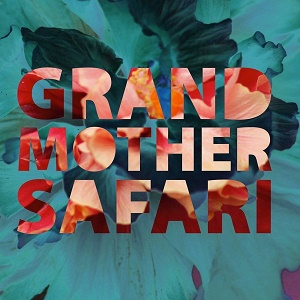 Grandmother Safari - Grandmother Safari 1 - fanzine