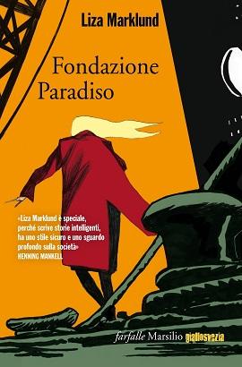 Liza Marklund - Fondazione Paradiso 8 - fanzine
