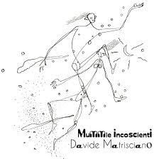 Davide Matrisciano - Mummie Incoscienti 12 - fanzine