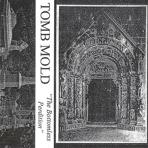 Tomb Mold - The Bottomless Perdition 11 - fanzine