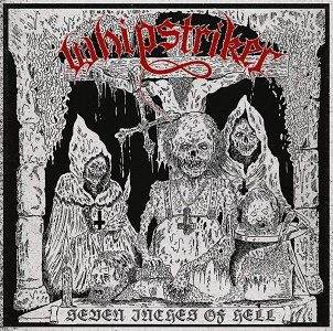 Whipstriker - Seven Inches Of Hell 12 - fanzine