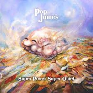 Pop James - Super Power Super Quiet 1 - fanzine