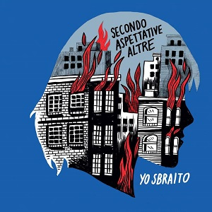 Yo Sbraito - Secondo Aspettative Altre 1 - fanzine