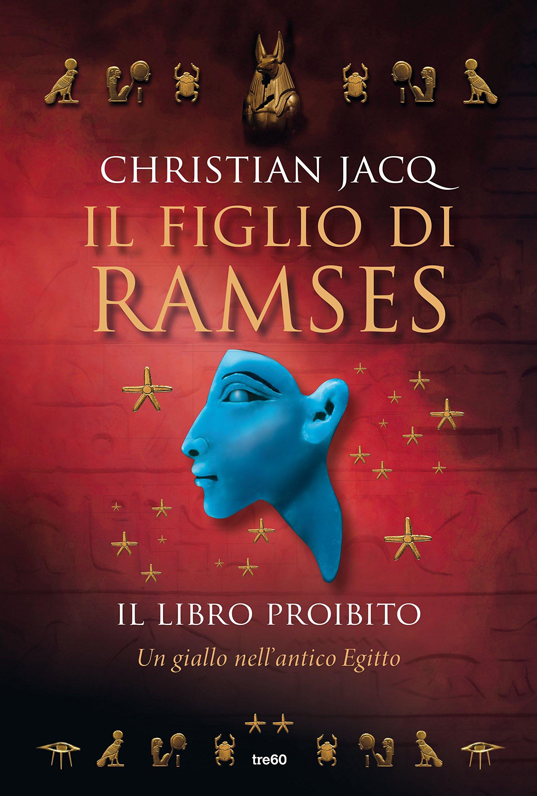 Il figlio di Ramses - Il libro proibito di Christian Jacq 1 - fanzine