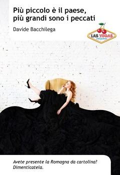 Davide Bacchilega - Più piccolo è il paese, più grandi sono i peccati 3 - fanzine