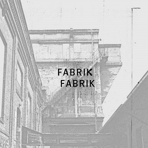 Fabrik Fabrik - Fabrik Fabrik 1 - fanzine