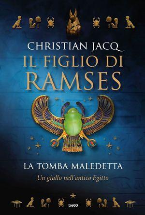 Il figlio di Ramses - La tomba maledetta di Christian Jacq 3 - fanzine