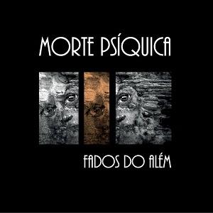 Morte Psiquica - Fados do Além 6 Iyezine.com