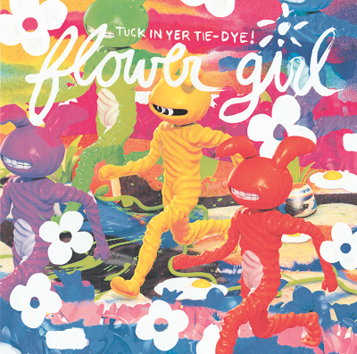 Flower Girl - Tuck In Your Tie-Dye! 1 - fanzine