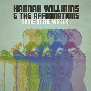 Hannah Williams & The Affirmations - Tame In The Water 7 - fanzine