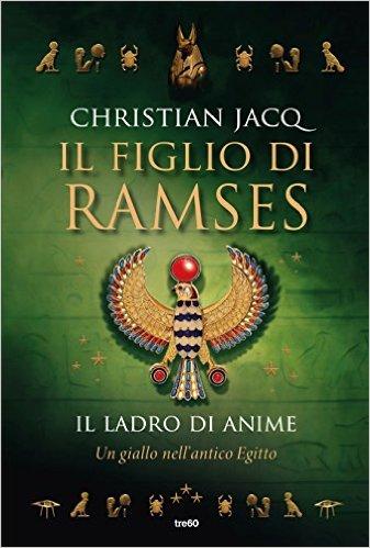 Il figlio di Ramses - Il ladro di anime di Christian Jacq 1 - fanzine