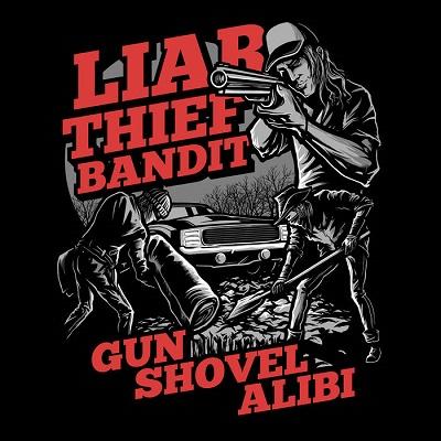 Liar Thief Bandit - Gun Shovel Alibi 1 - fanzine