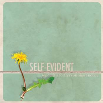 Self-Evident - We Built A Fortress On Short Notice 3 - fanzine