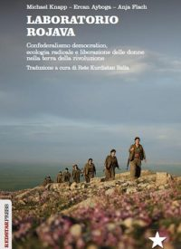 Laboratorio Rojava – Confederalismo democratico. 1 - fanzine