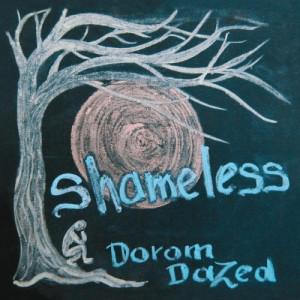 Dorom Dazed - Shameless 4 - fanzine